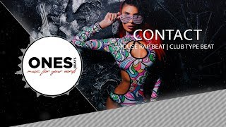 "🔥 House Rap Beat x Club Type Beat - ""Contact"" 