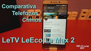 Comparativa telefonos chinos #3 - LeTV LeEco Le Max 2 X829