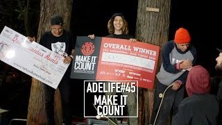 ADELIFE#45 - MAKE IT COUNT