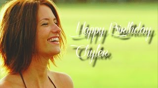 happy birthday chy the evolution of chyler leigh