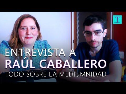 entrevista-a-raúl-caballero---todo-sobre-la-mediumnidad-|-tetra-el