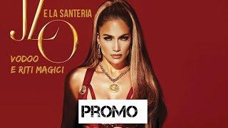 Jennifer Lopez e la Santeria: Voodoo e riti magici [PROMO]