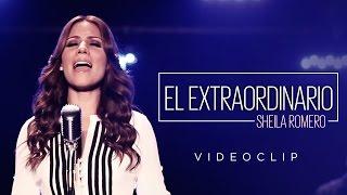 """SHEILA ROMERO """"EL EXTRAORDINARIO"""""""