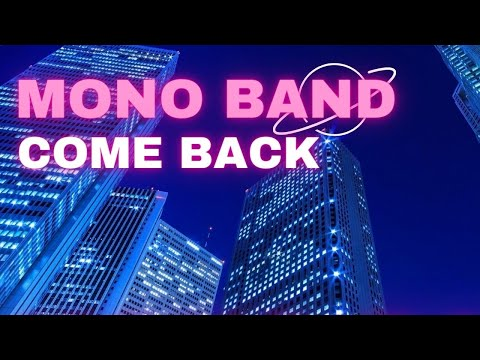 Mono Band - Come Back scaricare suoneria