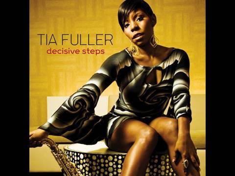Tia Fuller and her new CD  'Decisive Steps'