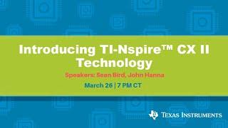 Webinar: Introducing TI Nspire™ CX II Technology