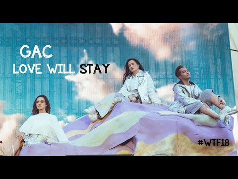 GAC (Gamaliel Audrey Cantika) - Love Will Stay