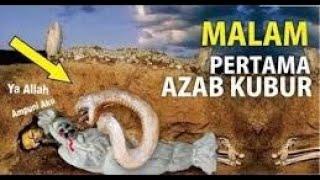 Gambar cover Detik-Detik AZAB KUBUR  NYATA MALAM PERTAMA DI ALAM KUBUR || Renungan Akhirat #Hidayah_Ilahi