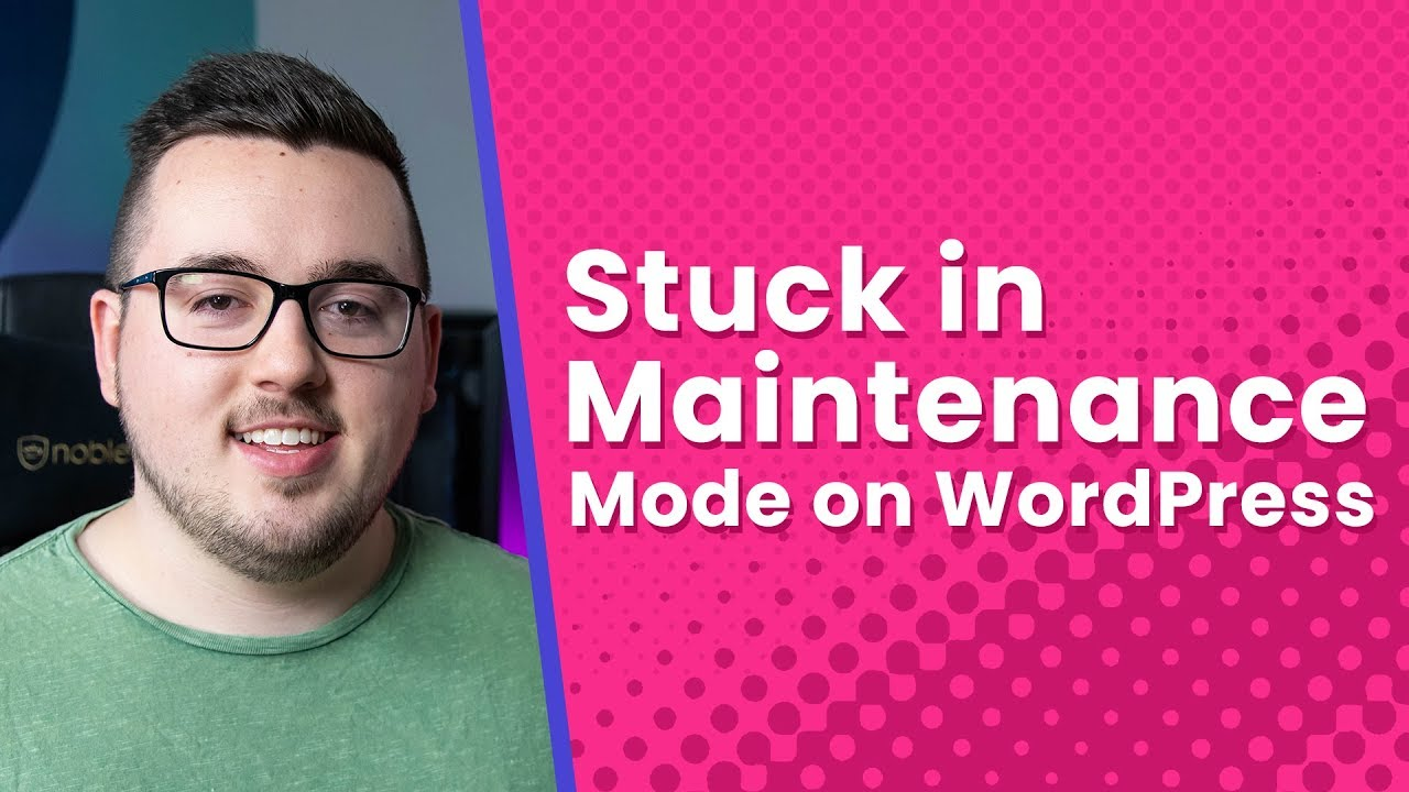 Stuck in WordPress Maintenance Mode? Here's How to Get Out of It