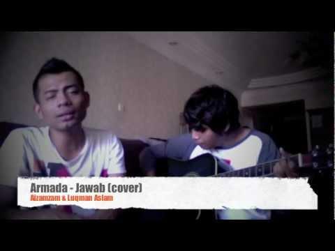 Armada - Jawab (Cover) by Lokman Aslam & Aizam