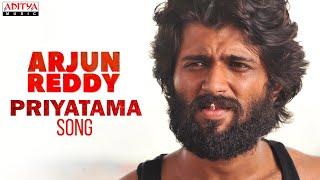 Priyatama Song | Arjun Reddy  Songs | Vijay Deverakonda | Shalini | Sandeep Reddy Vanga | Radhan