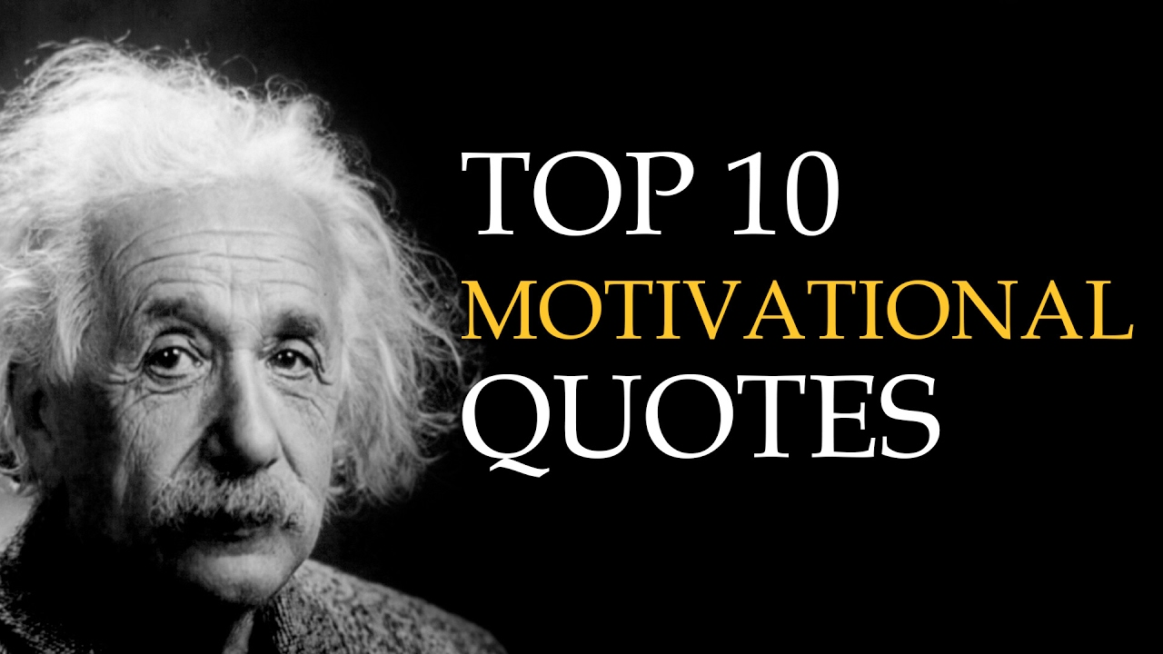 Motivational Quotes Top 10 Quotes On Motivation Youtube