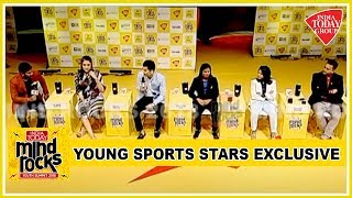 Ready, Steady, Aim The Gold Rush : India's Young Sporting Stars Exclusive At Mind Rocks 2018