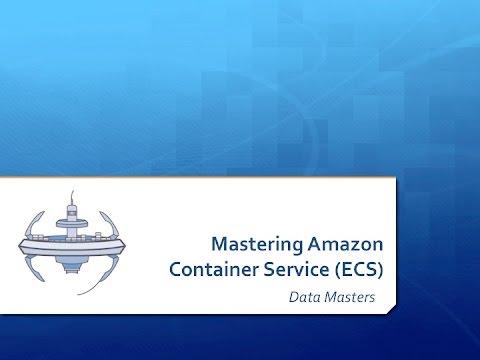 Data Masters: Amazon ECS