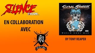 """#SILENCEJécoute #1 : """"World Gone Mad"""" - SUICIDAL TENDENCIES"""