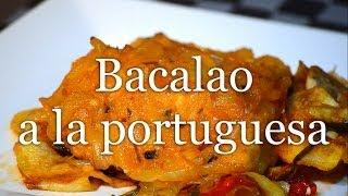 BACALAO A LA PORTUGUESA- Receta fácil