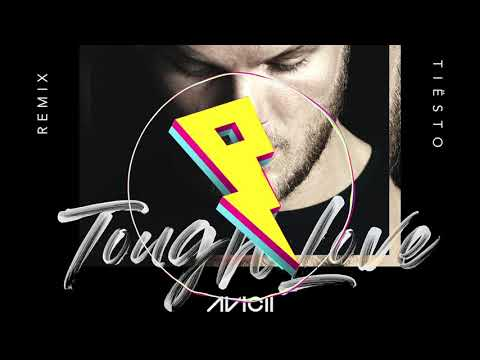 Avicii - Tough Love (Tiesto Remix) ft. Agnes, Vargas & Lagola Mp3