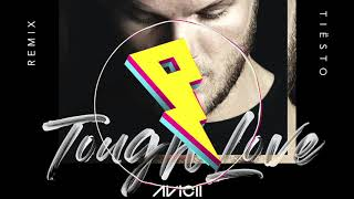Baixar Avicii - Tough Love (Tiesto Remix) ft. Agnes, Vargas & Lagola