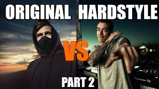 🔥Original Song VS Hardstyle Version🔥 (Part 2)