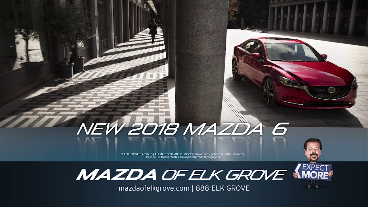Elk Grove Mazda >> The All New Turbocharged 2018 Mazda6 Is Here Mazda Of Elk Grove