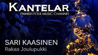 """Sari Kaasinen """"Rakas Joulupukki"""""""