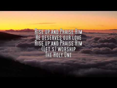 2013: Rise Up and Praise Him - Paul Baloche