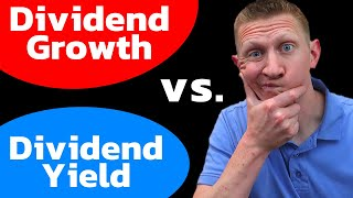 Dividend Yield vs Dividend Growth Rate - Which Dividend Investing Strategy is BEST FOR ME