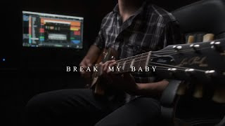 Break My Baby - Kaleo (Jair Lázaro Cover) on Apple Music & Spotify