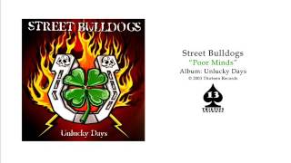 Watch Street Bulldogs Poor Minds video