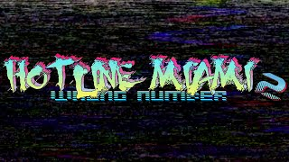 Hotline Miami 2: Wrong Number - PC Gameplay