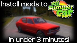 My Summer Car - How To Install Mods/Plugins In Under 3 Minutes! (2018)