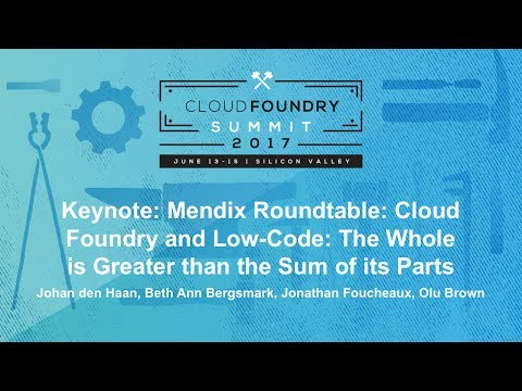 Keynote: Mendix Roundtable: Cloud Foundry and Low-Code
