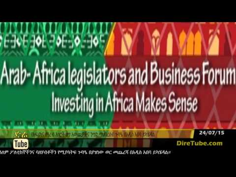 Addis Ababa To Host 4th Africa-Arab Legislators Business Forum