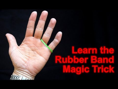 Learn The Rubber Band Magic Trick