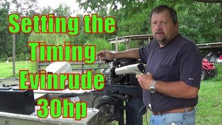 setting the timing on a evinrude 30hp