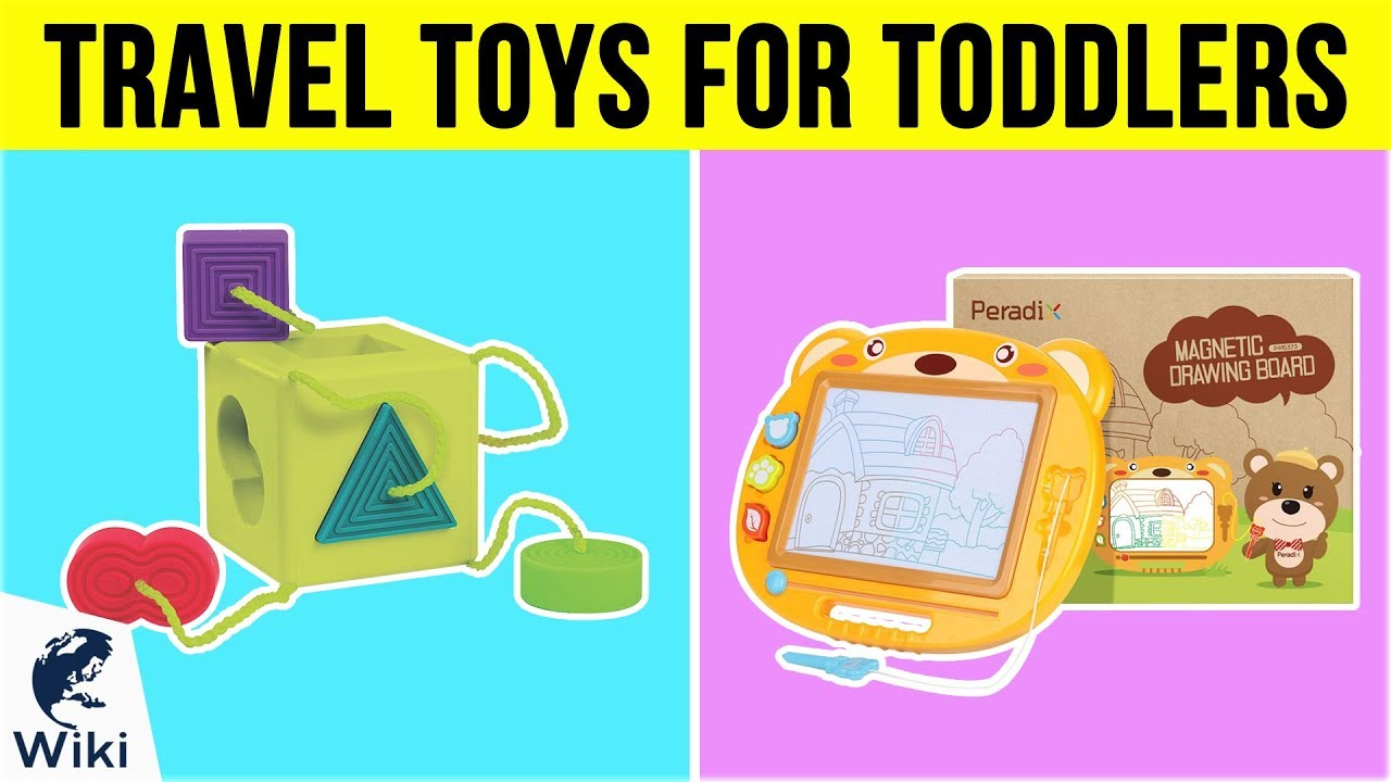 10 Best Travel Toys For Toddlers 2019 Youtube
