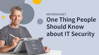 One Thing People Should Know about IT Security