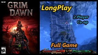Grim Dawn - Longplay Full Game Walkthrough 2 Player Co-op (No Commentary)
