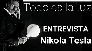 ENTREVISTA a Nikola tesla -