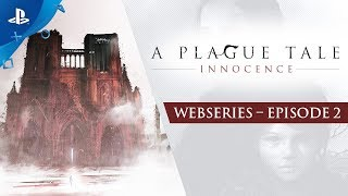 A Plague Tale : Innocence - Ep2: Dark Ages | PS4