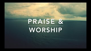 Praise & Worship - Piano Instrumental | Peaceful Music | Meditation Music | Soft Relaxation Music