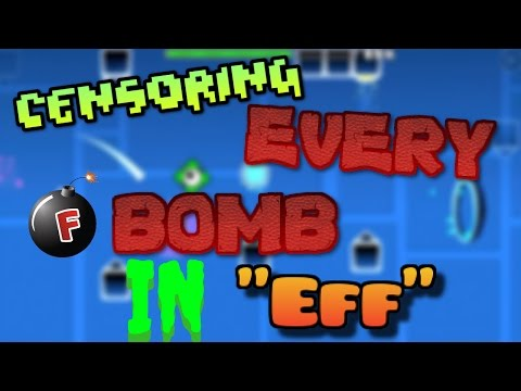 Geometry Dash: CENSORING EVERY F-BOMB IN