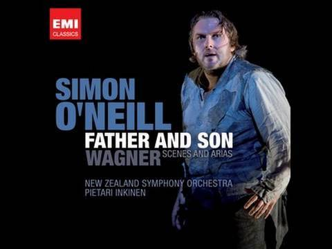 Simon O'Neill - Wagner scenes and arias