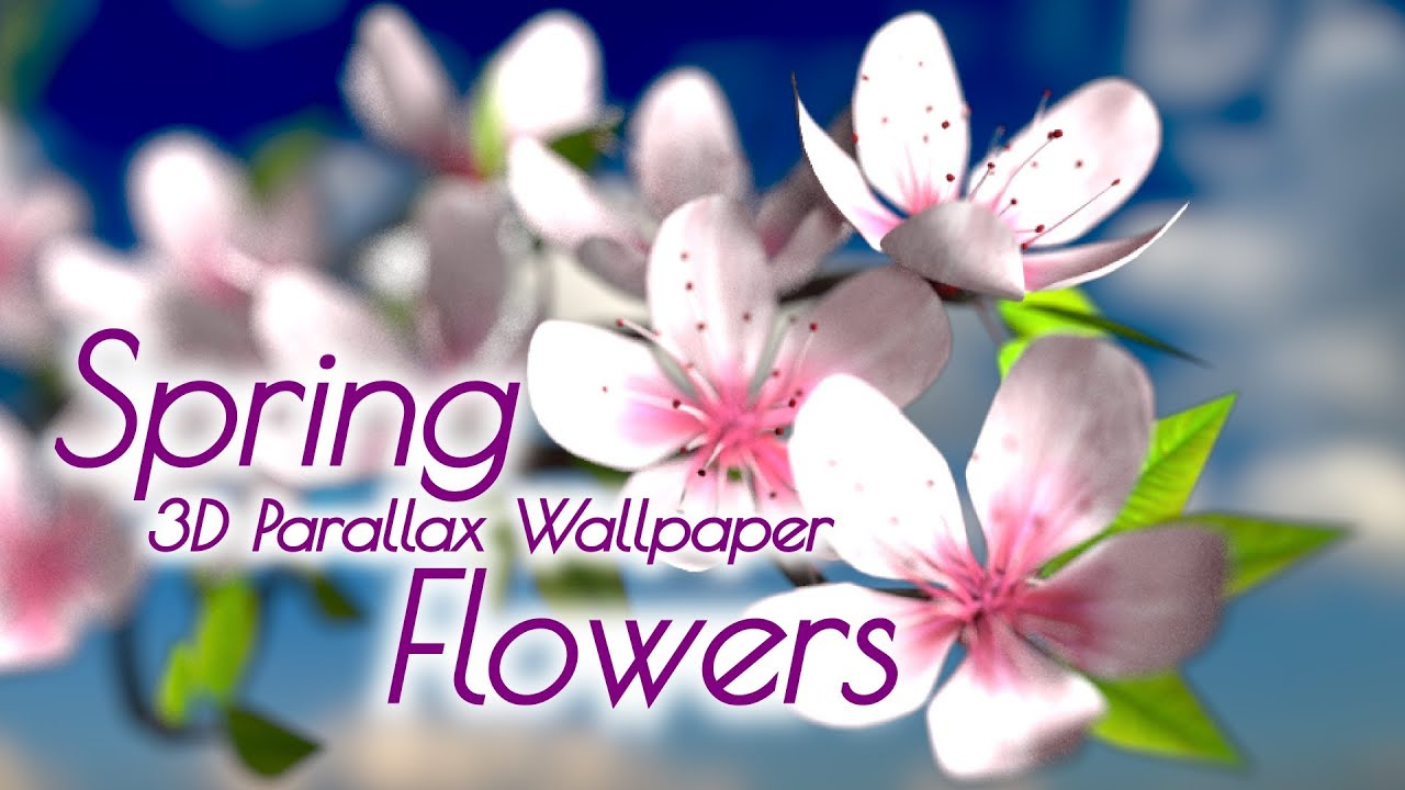 Android Live Wallpaper 3d Effect Spring Flowers 3d Parallax Hd Live Wallpaper For Android