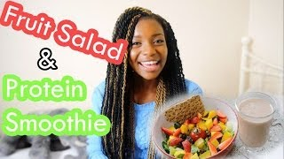 Fruit Salad & Protein Smoothie | Lunch Vlog