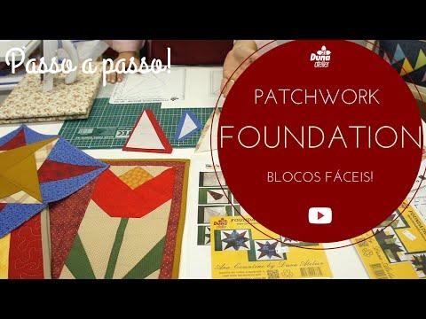 Foundation Patchwork Passo a Passo Em Blocos Fáceis Com a Drica