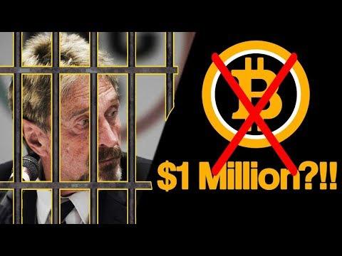 Биткоин за 1 Миллион Долларов Отменяется! Джон Макафи Сядет в Тюрьму! Июль 2019 Прогноз