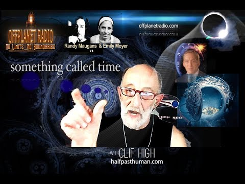 Clif High: Something Called Time