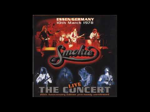 Smokie – The Concert - Live - Essen/Germany 10th March 1978