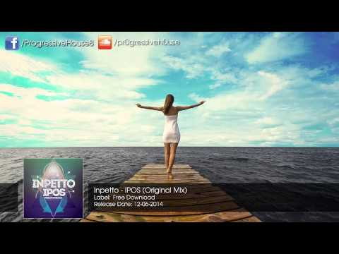Inpetto - IPOS (Original Mix) [Free Download]